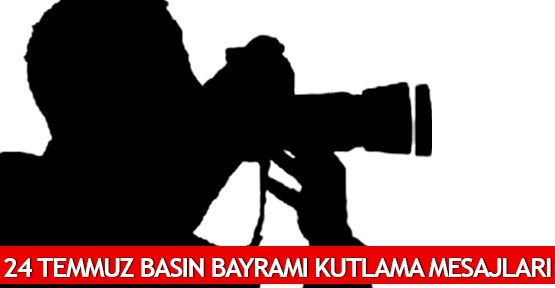 24_temmuz_basin_bayrami_kutlama_mesajlari_h27229